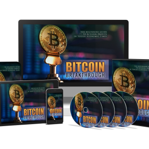 Bitcoin Breakthrough – The Beginners Guide To Bitcoin Profit in Tough Economic Times