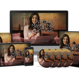 Internet Marketing For Stay At Home Moms (Video Course)