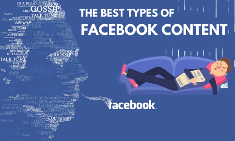 The Best Types Of Facebook Content
